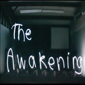 The Awakening: The  Awakening