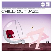 Various Artists: Jazz Club: Chill out Jazz