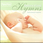 Various Artists: Baby's First Hymns: Instrumental Lullabies