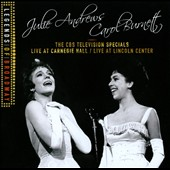 Julie Andrews/Carol Burnett: The  CBS Television Specials: Live At Carnegie Hall/Live At Lincoln Center *