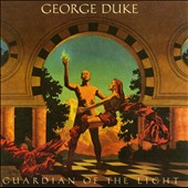 George Duke: Guardian Of The Light