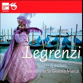 Giovanni Legrenzi: Sonate e Balletti / Sonatori de la Gioiosa Marca