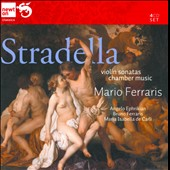 Stradella: Chamber Music - Trio Sonatas; Sonatas for 2 violins et al. / Ferrais, Ephrikian, Adamo, Bignami