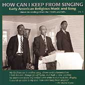 Various Artists: How Can I Keep from Singing, Vol. 1