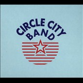 Circle City Band: Circle City Band [Digipak]