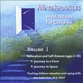 Ann Aubuchon: Mindjourneys: Meditations for Children, Vol. 1