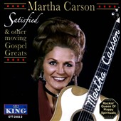 Martha Carson: Satisfied & Other Moving Gospel Greats