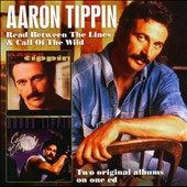 Aaron Tippin: Read Between the Lines/Call of the Wild *