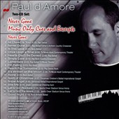 Paul D'amore: Never Gone/Music Only Cues and Excerpts