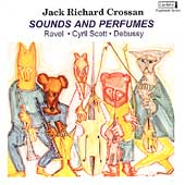 Sounds and Perfumes / Jack Richard Crossan