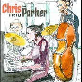 The Chris Parker Trio: The  Chris Parker Trio