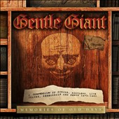 Gentle Giant: Memories of Old Days: A Compendium of Curios, Bootlegs, Live Tracks, Rehearsals and Demos 1975-1980 [Box] *