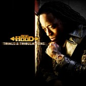 Ace Hood: Trials and Tribulations [Deluxe Edition] [Clean]