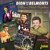 Dion & The Belmonts: Alone and Together 1960-1962