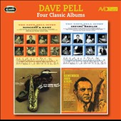 Dave Pell: Four Classic Albums: The Dave Pell Octet Plays Rodgers & Hart/The Dave Pell Octet Plays Irving Berlin/The Old South Wails/I Remember John Kirby