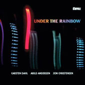 Jon Christensen/Arild Andersen/Carsten Dahl: Under the Rainbow [Digipak]