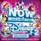 Various Artists: Now That's What I Call Disney, Vol. 2 [Limited Edition Bonus Tracks]