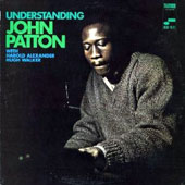 Big John Patton: Understanding [Remastered]