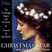 Christmas Star - Carols for the Christmas Season / Rutter
