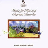 Music for Alto and Soprano Recorder by Noda, Van Eyck and anonymous works / Hans Maria Kneihs, recorders