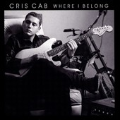 Cris Cab: Where I Belong *