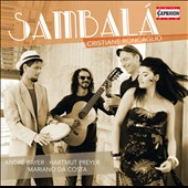 Sambalá: Samba and Other Brazilian Popular Music / Christiane Roncaglio, André Bayer, Hartmut Preyer, Mariano Da Costa