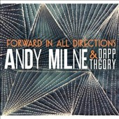 Dapp Theory/Andy Milne: Forward In All Directions