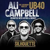 Ali Campbell (Singer): Silhouette: The Legendary Voice of UB40 *