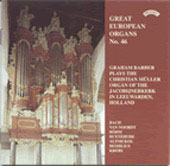 Great European Organs Vol 46 / Graham Barber
