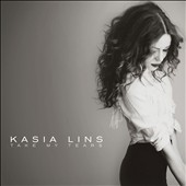 Kasia Lins: Take My Tears [Digipak]