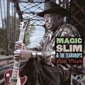 Magic Slim & the Teardrops: Pure Magic [Digipak]