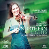 Northern Lights' - Works of Bull, Vasks, Atterberg, Eliasson & Sibelius / Kathrin Ten Hagen, violin; Itamar Ringel, viola; Folkwang CO; Klumpp