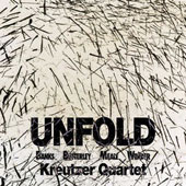 Unfold' - 20th-C. Australian Works for String Quartet, by Don Banks, Nigel Butterley et al. / Kreutzer Quartet