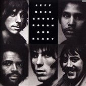 Jeff Beck/Jeff Beck Group: Rough and Ready