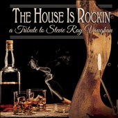 Various Artists: This House Is Rockin': A Tribute to Stevie Ray Vaughan [Digipak] [7/10]
