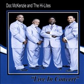 Doc McKenzie & the Gospel Hi-Lites: Live in Concert