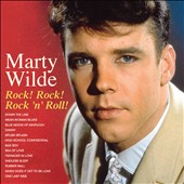 Marty Wilde: Rock! Rock! Rock 'n' Roll *