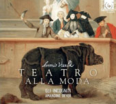Antonio Vivaldi: Teatro alla Moda - instrumental extracts from the operas / Gli incogniti, Amandine Beyer