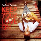 Gabriel Buehler: Keep Your Love On