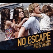Marco Beltrami/Buck Sanders: No Escape [Original Score] [Digipak]
