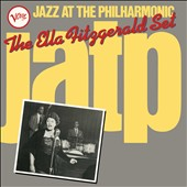 Ella Fitzgerald: Jazz at the Philharmonic: The Ella Fitzgerald Set