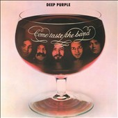 Deep Purple (Rock): Come Taste the Band [Bonus Tracks]