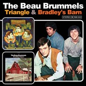 The Beau Brummels: Triangle/Bradley's Barn *