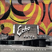 The Echocentrics: Echo Hotel [Slipcase]