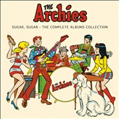 The Archies: Sugar, Sugar: The Complete Albums Collection [Box] *