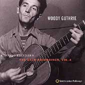 Woody Guthrie: Buffalo Skinners: The Asch Recordings, Vol. 4