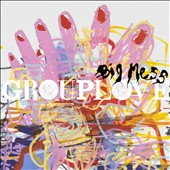 Grouplove: Big Mess