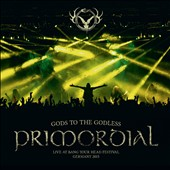 Primordial: Gods to the Godless:Live at Bang Your Head 2015