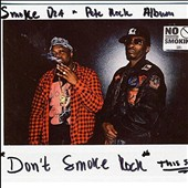 Smoke DZA/Pete Rock: Don't Smoke Rock [PA] *