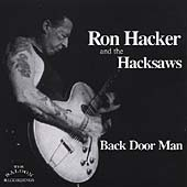 Ron Hacker & the Hacksaws: Back Door Man